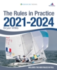The Rules in Practice 2021-2024 : The Guide to the Rules of Sailing Around the Race Course - Book