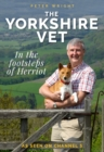 The Yorkshire Vet : In The Footsteps of Herriot - Book