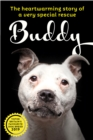 Saving Buddy : The heartwarming story of a very special rescue - Book