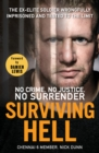 Surviving Hell : The brutal true story of a Chennai Six prisoner - Book