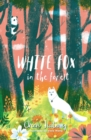 White Fox in the Forest - Book