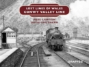 Lost Lines of Wales: Conwy Valley Line - Book