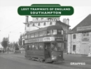 Lost Tramways of England: Southampton - Book