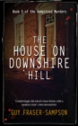 The House On Downshire Hill - Book