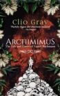 Archimimus : The Life and Times of Lukitt Bachmann - Book