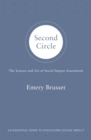 Second Circle : The science and art of social impact assessment - Book