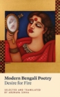 Modern Bengali Poetry : Desire for Fire - Book