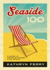 Seaside 100 : A History of the British Seaside in 100 Objects - Book