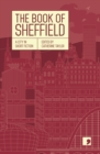 The Book of Sheffield : A City in Short Fiction - Book