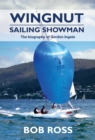 Wingnut : Sailing Showman - Book