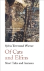 Of Cats and Elfins : Short Tales and Fantasies - Book