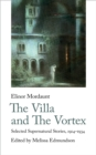 The Villa and The Vortex : Selected Supernatural Stories, 1916-1934 - Book