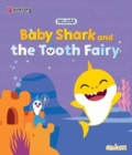 Baby Shark and the Tooth Fairy - Book