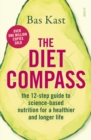 The Diet Compass : the 12-step guide to science-based nutrition for a healthier and longer life - Book
