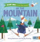 Gregory Goose is on the Loose! Up the Mountain - Book