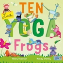 Ten Little Yoga Frogs - Book