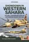 Showdown in the Western Sahara Volume 2 : Air Warfare Over the Last African Colony, 1975-1991 - Book