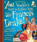 You Wouldn't Want To Sail with Francis Drake! - Book