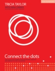 Connect the Dots : The Collective Power of Relationships, Memory and Mindset - Book