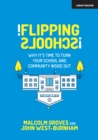 Flipping Schools : Why it's time to turn your school and community inside out - Book