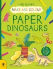 Make & Colour Paper Dinosaurs - Book
