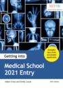 Getting into Medical School 2021 Entry - Book