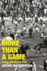 More Than A Game : Living with the Old Firm - Book