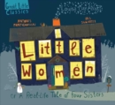 Little Women : or a Real-Life Tale of Four Sisters - Book
