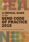 A Critical Guide to the SEND Code of Practice 0-25 Years (2015) - Book