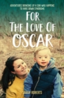 For The Love Of Oscar - Book