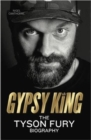 Gypsy King : The Tyson Fury Biography - Book