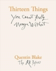 Thirteen Things You Cannot Really Manage Without - Book