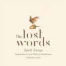 The Lost Words: Spell Songs Calendar - Book