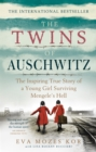 The Twins of Auschwitz : The inspiring true story of a young girl surviving Mengele s hell - eBook