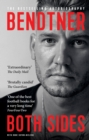 Bendtner: Both Sides : The Bestselling Autobiography - Book