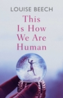 This is How We Are Human - Book