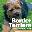 Border Terriers : The Essential Guide - Book