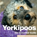 Yorkipoos : The Essential Guide - Book