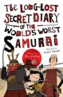 The Long-Lost Secret Diary of the World's Worst Samurai Warrior - Book