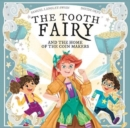 The Tooth Fairy : And The Home Of The Coin Makers - Book