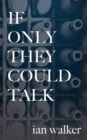 If Only They Could Talk - Book