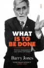 What Is To Be Done : political engagement and saving the planet - Book
