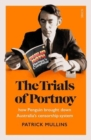 The Trials of Portnoy : how Penguin broke through Australia's censorship system - Book