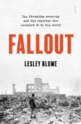 Fallout : the Hiroshima cover-up and the reporter who revealed it to the world - Book