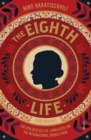 The Eighth Life : (for Brilka) The International Bestseller - Book