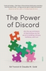 The Power of Discord : why the ups and downs of relationships are the secret to building intimacy, resilience, and trust - Book