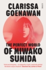 The Perfect World of Miwako Sumida : a novel of modern Japan - Book
