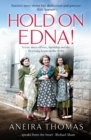 Hold On Edna! : The heartwarming true story of the first baby born on the NHS - Book