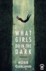 What Girls Do in the Dark - Book