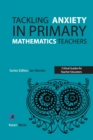 Tackling Anxiety in Primary Mathematics Teachers - Book